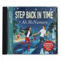 Step Back in Time written by Ali McNamara performed by Katie Scarfe on MP3 CD (Unabridged)