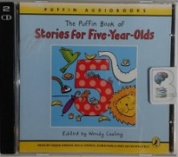 The Puffin Book of Stories for Five-Year-Olds written by Margaret Mahy, James Riordan and Malorie Blackman performed by Adjoa Andoh, Rula Lenska, Zubin Varla and Kevin Whately on CD (Abridged)