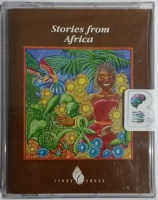 Classic Children's Authors - Stories from Africa written by Traditional African Authors performed by Janet Suzman on Cassette (Abridged)