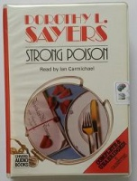 Strong Poison written by Dorothy L. Sayers performed by Ian Carmichael on Cassette (Unabridged)