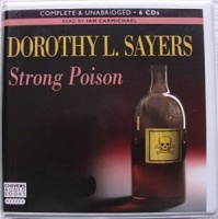 Strong Poison written by Dorothy L. Sayers performed by Ian Carmichael on CD (Unabridged)