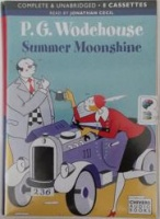 Summer Moonshine written by P.G. Wodehouse performed by Jonathan Cecil on Cassette (Unabridged)