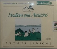 Swallows and Amazons written by Arthur Ransome performed by Alison Larkin on CD (Unabridged)
