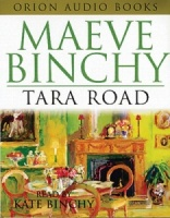 Tara Road written by Maeve Binchy performed by Kate Binchy on Cassette (Abridged)