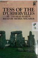 Tess of the D'Urbervilles written by Thomas Hardy performed by Moira Shearer on Cassette (Abridged)