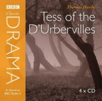 Tess of the D'Urbervilles written by Thomas Hardy performed by Full Cast Dramatisation on CD (Abridged)