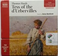 Tess of the d'Urbervilles written by Thomas Hardy performed by Anna Bentinck on CD (Unabridged)