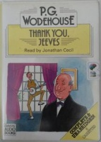 Thank You, Jeeves written by P.G. Wodehouse performed by Jonathan Cecil on Cassette (Unabridged)