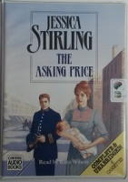 The Asking Price written by Jessica Stirling performed by Kara Wilson on Cassette (Unabridged)