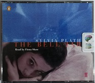 The Bell Jar written by Sylvia Plath performed by Fiona Shaw on CD (Abridged)