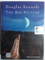The Big Picture written by Douglas Kennedy performed by Jeff Harding on Cassette (Unabridged)
