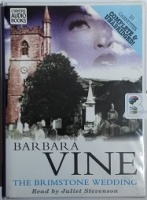 The Brimstone Wedding written by Ruth Rendell as Barbara Vine performed by Juliet Stevenson on Cassette (Unabridged)