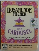 The Carousel written by Rosamunde Pilcher performed by Francis Barber on Cassette (Unabridged)