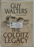 The Colditz Legacy written by Guy Walters performed by Jack Paulin on Cassette (Unabridged)