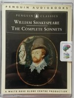 The Complete Sonnets written by William Shakespeare performed by Peter Egan, Peter Orr, Bob Peck and Michael Williams on Cassette (Abridged)