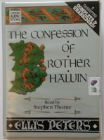 The Confession of Brother Haluin written by Ellis Peters performed by Stephen Thorne on Cassette (Unabridged)