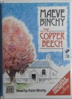 The Copper Beech written by Maeve Binchy performed by Kate Binchy and  on Cassette (Unabridged)