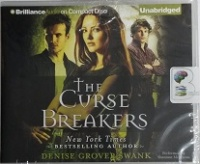 The Curse Breakers written by Denise Grover Swank performed by Shannon McManus on CD (Unabridged)