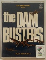 The Dam Busters written by Paul Brickhill performed by Richard Todd on Cassette (Abridged)