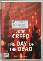 The Day of the Dead written by John Creed performed by Sean Barrett on Cassette (Unabridged)