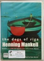 The Dogs of Riga written by Henning Mankell performed by Sean Barrett on Cassette (Unabridged)