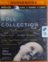 The Doll Collection written by Various Famous Thriller Writers performed by Bernadette Dunne on MP3 CD (Unabridged)