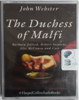 The Duchess of Malfi written by John Webster performed by Barbara Jefford, Robert Stephens, Jeremy Brett and Alec McCowen on Cassette (Abridged)
