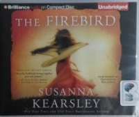 The Firebird written by Susan Kearsley performed by Katherine Kellgren and  on CD (Unabridged)