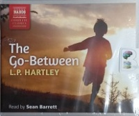 The Go-Between written by L.P. Hartley performed by Sean Barrett on CD (Unabridged)