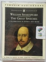 The Great Speeches written by William Shakespeare performed by John Gielgud, Glenda Jackson, Prunella Scales and Timothy West on Cassette (Abridged)