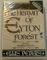 The Hermit of Eyton Forest written by Ellis Peters performed by Stephen Thorne on Cassette (Unabridged)