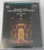 The History of Opera written by Richard Fawkes performed by Robert Powell on Cassette (Abridged)