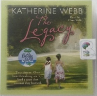 The Legacy written by Katherine Webb performed by Clare Wille on CD (Abridged)