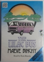The Lilac Bus written by Maeve Binchy performed by Kate Binchy on Cassette (Unabridged)