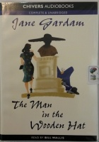 The Man in the Wooden Hat written by Jane Gardam performed by Bill Willis on Cassette (Unabridged)