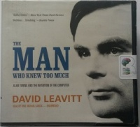 The Man Who Knew Too Much written by David Leavitt performed by Paul Michael Garcia on CD (Unabridged)