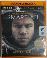 The Martian written by Andy Weir performed by R.C. Bray on MP3 CD (Unabridged)