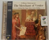 The Merchant of Venice written by William Shakespeare performed by Antony Sher, Roger Allam, Emma Fielding and Full Cast Dramatisation on CD (Abridged)