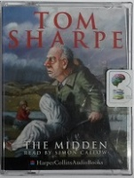 The Midden written by Tom Sharpe performed by Simon Callow on Cassette (Abridged)