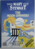 The Moon-Spinners written by Mary Stewart performed by Nyree Dawn Porter on Cassette (Unabridged)