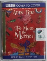 The More the Merrier written by Anne Fine performed by Julian Rhind-Tutt on Cassette (Unabridged)