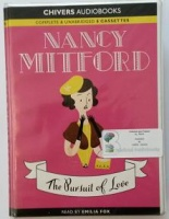 The Pursuit of Love written by Nancy Mitford performed by Emilia Fox on Cassette (Unabridged)