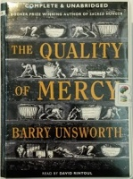 The Quality of Mercy written by Barry Unsworth performed by David Rintoul on Cassette (Unabridged)