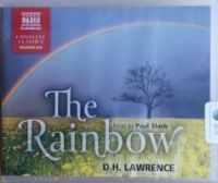The Rainbow written by D.H. Lawrence performed by Paul Slack on CD (Unabridged)