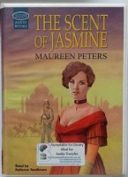 The Scent of Jasmine written by Maureen Peters performed by Patience Tomlinson on Cassette (Unabridged)