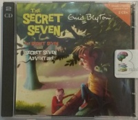 The Secret Seven and Secret Seven Adventure written by Enid Blyton performed by Hodder Childrens Dramatisation on CD (Unabridged)