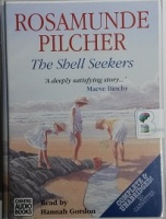 The Shell Seekers written by Rosamunde Pilcher performed by Hannah Gordon on Cassette (Unabridged)