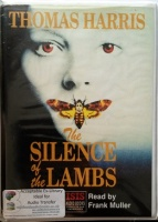 The Silence of the Lambs written by Thomas Harris performed by Frank Muller on Cassette (Unabridged)