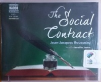 The Social Contract written by Jean-Jacques Rousseau performed by Neville Jason on CD (Unabridged)