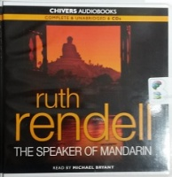 The Speaker of Manderin written by Ruth Rendell performed by Michael Bryant on CD (Unabridged)